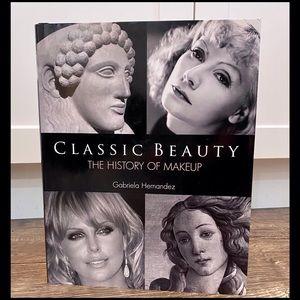 Classic Beauty, The History Of Make-Up, Hardback